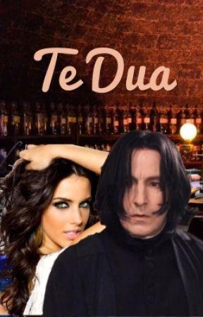 Te Dua (Severus Snape Love Story) **On Going** by SnapesBonkBasket8689
