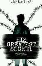 His Greatest Secret by aladdin1432
