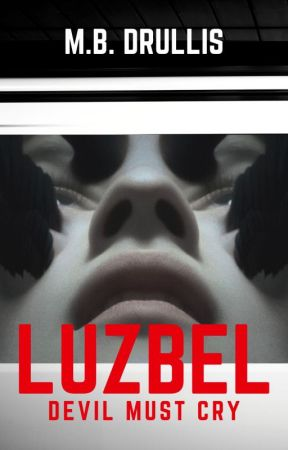 LUZBEL: Devil Must Cry  ||REESCRIBIENDO|| by Hechademar