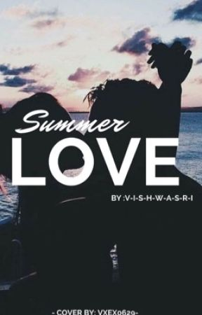 His Summer Attraction  by Viswasri