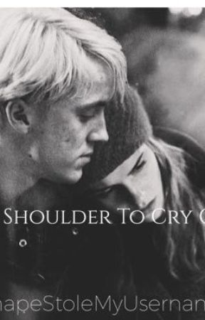 A Shoulder To Cry On by SnapeStoleMyUsername