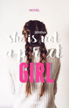 She's not a perfect girl by dopedofoned