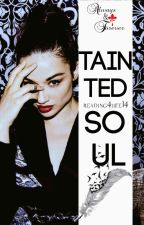 Tainted Soul  ~Klaus Mikaelson~[2] by reading4life14