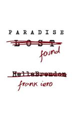 Paradise Found [Frerard]  by HellaBrendon