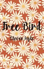 Free Bird || Steven Hyde by hannaastark
