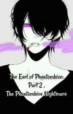 The Phantomhive Nightmare by bellanamikaze