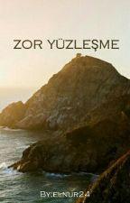 ZOR YÜZLEŞME ... by elnur24