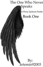 The One Who Never Speaks- a Percy Jackson betrayed fanfic by artemis92003