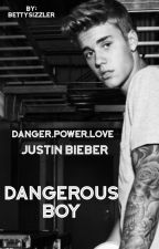 DANGEROUS BOY by BettySizzler