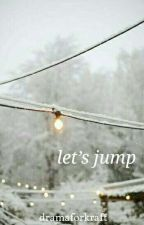 lets jump❆ski jumping one shots by eunoiaftbyun