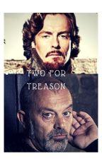 Two for Treason by Marlborough_Ladies