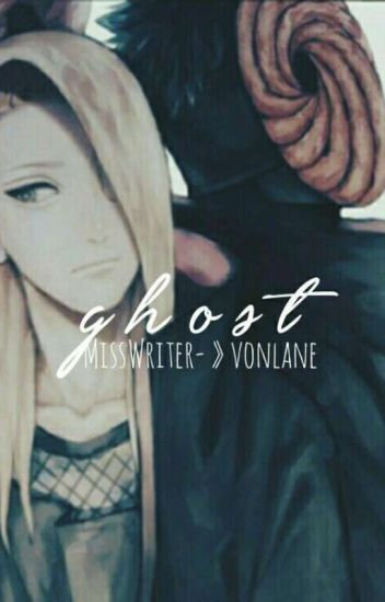 Ghost || -MissWriter- » vonlane