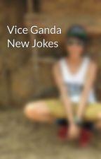 Vice Ganda New Jokes by GirlBoyBaklaTomboy