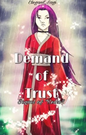 Demand of Trust by Elegant_Sagi