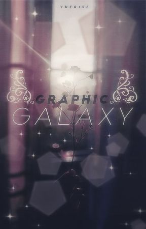 ❝ graphic galaxy. ❞ [ OPEN ] by yuerise