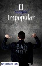 El impopular (Primera Temp.) by xxjames_xx
