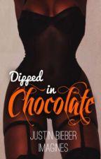 Dipped in Chocolate | Justin Bieber Imagines by yxngmvmii