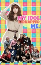 [EXO FF]: My Idol, Kidnapped Me [COMPLETED] by ThisCrazyGurl