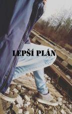 Lepší plán by Myxal_N