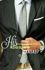 His Desire by daasa97