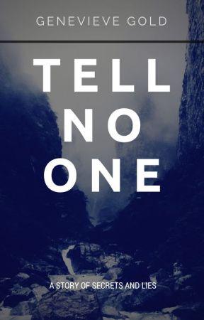 Tell No One by hopedreamsandalatte