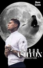 Alpha Ashton © I & II [Corrigiendo] by ChicodelLibro