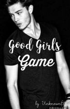 Good Girls Game by UnknownElli