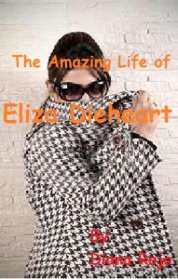 The Amazing Life of Eliza