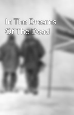 In The Dreams Of The Dead by LaTerraNova