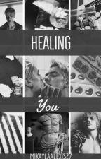 Healing You (BWWM) by mikaylaalexis27