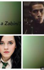 I am a Zabini? {ON HOLD} by NatalieBogdon87