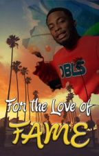 For the Love of Fame [Woody McClain] by briyonce_