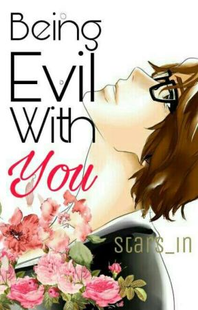 Being Evil With You  (Bleach FANFICTION/ Aizen X OC) by Stars_in___