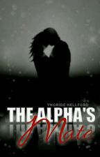 THE ALPHA'S MATE by DharcNesse