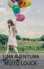 Uma aventura muito louca by Gigicosta13