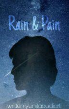 Rain & Pain by yunitabudiarti