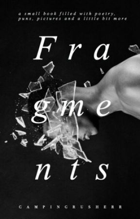 Fragments ✔️ by CampingRusherr