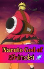 Naruto God of Shinobi by Alphys13Annshi