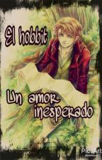 El hobbit: Un amor inesperado (An unexpected love) by Serene-sama