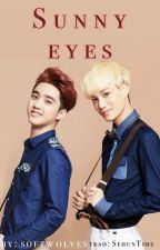 Sunny Eyes (Traducción) by SehunTime