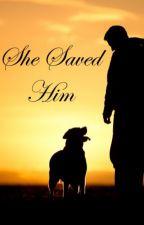 She Saved Him by NatashaJaneReid