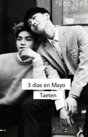 3 dias en Mayo ~TaeTen~ by WooJaeJH