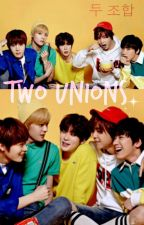 Two unions. [NCT] by ItsReal1