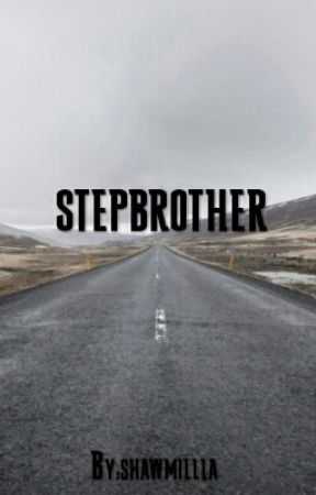 Stepbrother  by shawmillla