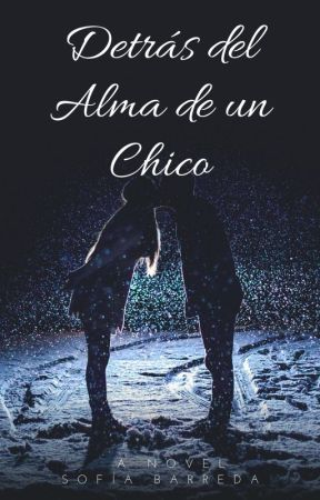Detrás del Alma de un Chico by sofibarreda2005