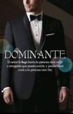 DOMINANTE by escritora_secretx