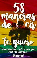 58 Maneras de decir Te Quiero (sin decirlo) | staxxby. by TrisRojas