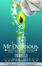 MR. DELICIOUS (ADAPTASI DARIPADA DRAMA) by karyaseni2u
