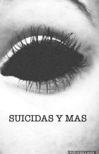 SUICIDAS Y MAS by nikorita86