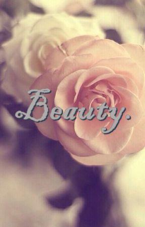 Beauty. by cutetwiggy